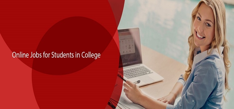 Online Jobs For Students In College